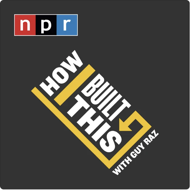 Business podcast, How I Built This cover image.