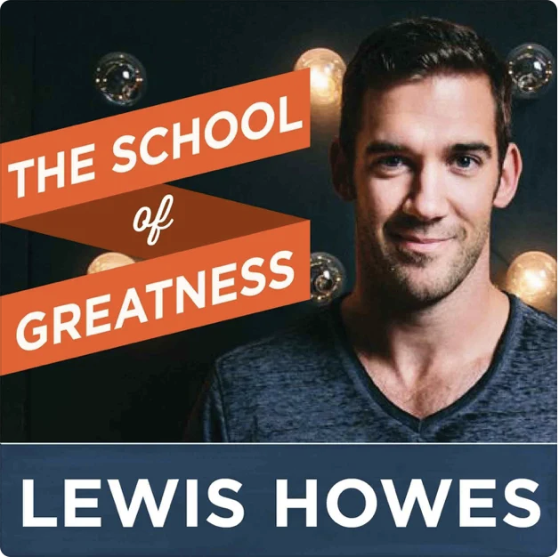Business podcast, The School of Greatness cover image